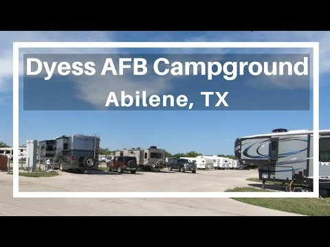 Campground Review: Dyess AFB FamCamp (Abilene, Texas)